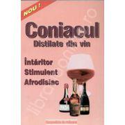 Coniacul. Intaritor, stimulent, afrodisiac