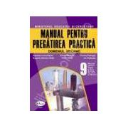 Manual pentru pregatirea practica, domeniul mecanic. Clasa a IX-a