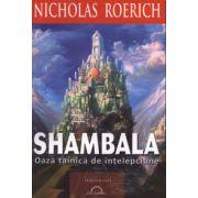 Shambala - Oaza tainica de intelepciune