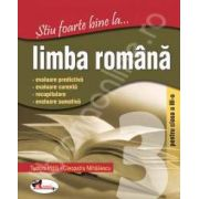 Limba romana, clasa a III-a (Stiu foarte bine la...)