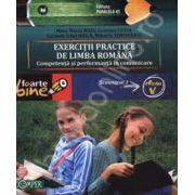 EXERCITII PRACTICE DE LIMBA ROMANA. Competenta si performanta in comunicare. Semestrul I - Clasa a V-a