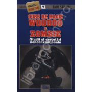 Curs de magie Woodoo&Zombie (Studii si cercetari nonconventionale)
