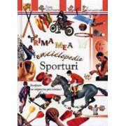 Sporturi - Prima mea enciclopedie (Pentru anii 8-13)