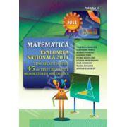 Evaluare nationala 2011 - Matematica (Teme recapitulative si 45 de teste rezolvate. Memorator de matematica)