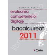 Evaluarea competentelor digitale. Bacalaureat 2011
