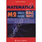 Bacalaureat 2011. Matematica M2 - Subiecte rezolvate