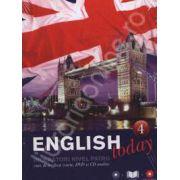 English today incepatori nivelul patru (Volumul 4). Curs de engleza (carte, DVD, CD audio)