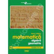 Algebra si geometrie clasa a X-a