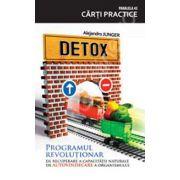 Detox. Programul revolutionar de recuperare a capacitatii naturale de autovindecare a organismului