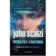"""Brigazile Fantoma - Cartea a doua din seria,, Razboiul Batranilor"""""""