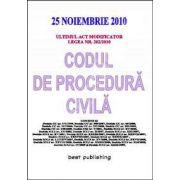 Codul de procedura civila cu ultimul act modificator Legea Nr. 202/2010. Actualizat la 25 noiembrie 2010