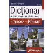 Dictionar juridic, economic si de afaceri Francez-Roman