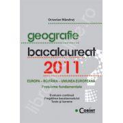 Geografie. Bacalaureat 2011 - Europa, Romania, Uniunea europeana (Probleme fundamentale)