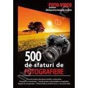 Ghid pentru imagini creative - 500 de sfaturi de fotografiere