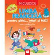 Limba franceza pentru pitici... mari si MICI: cu autocolante reutilizabile