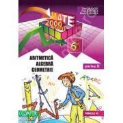 Mate 2000+10/11 - Partea a II-a, clasa a 6-a. Aritmetica, algebra, geometrie