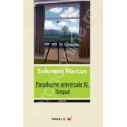 Paradigme universale - IV. Timpul