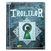 Cartea secreta a Trolilor