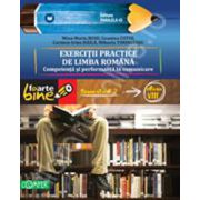 EXERCITII PRACTICE DE LIMBA ROMANA. Competenta si performanta in comunicare. Semestrul II - Clasa a VIII-a