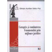 Coruptia si combaterea fenomenului prin mijloace juridice