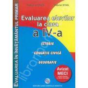 Evaluarea elevilor la clasa a IV-a. Istorie, Educatie civica, Geografie
