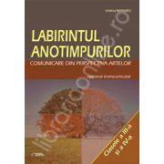 Labirintul anotimpurilor. Comunicare din perspectiva artelor. Optional transcurricular clasele III-IV