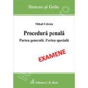 Procedura penala. Partea generala. Partea speciala (Examene)
