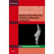 Atacurile energetice-Modalitati practice pentru apararea copiilor