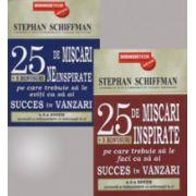 Colectia - Succes in Vanzari. Douazeci si cinci de miscari inspirate sau neinspirate pe care trebuie sa le faci sau sa le eviti pentru a avea SUCCES in VANZARI