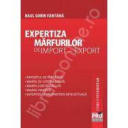 Expertiza marfurilor de import - export. Curs universitar