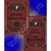 Henryk Sienkiewics - Premiul Nobel pentru literatura 1905. Pan Wolodowski