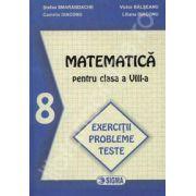 Matematica pentru clasa a VIII-a. Exercitii probleme teste (Smarandache)