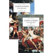 Oameni si semizei, Volumul I + II. Povestea romei antice