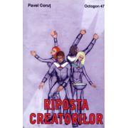 Riposta Creatorilor. Octogon 47