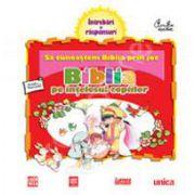 Biblia pe intelesul copiilor. Sa cunoastem Biblia prin joc - Volumul. 1