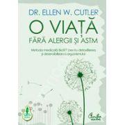 O viata fara alergii si astm. Metoda medicala BioSET pentru detoxifierea si desensibilizarea organismului.
