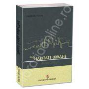 Mari habitate urbane in Bucuresti