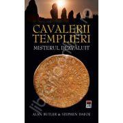 Cavalerii templieri. Misterul dezvaluit