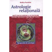 Astrologie relationala. Mica enciclopedie a secretelor pentru relatiile fericite de cuplu