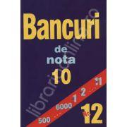 Bancuri de nota zece. Nr. 12