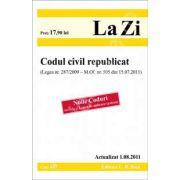 Codul civil republicat - Actualizat 01. 08. 2011. Legea nr. 287/2009 - M. Of. nr. 505 din 15. 07. 2011 (Noile Coduri, include si Legea de aplicare - extras)