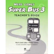 Here Comes Super Bus level 3. Teacher's Guide