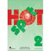 Hot Spot level 2 (Beginner - low Intermediate). Activity Book