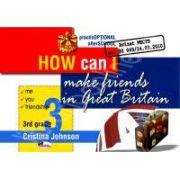 How can I make friends in Great Britain, clasa a III-a
