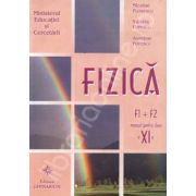 Manual de fizica pentru clasa a XI-a, F1+F2 (Nicolae Florescu)