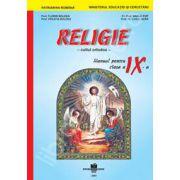 Manual  de religie cultul ortodox clasa a IX-a (Manual pentru ciclul inferior al liceului - clasa a X-a, toate filierele, profilurile si specializarile)