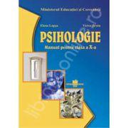Manual pentru psihologie clasa a X-a (Manual pentru ciclul inferior al liceului - clasa a X-a, toate filierele, profilurile si specializarile)