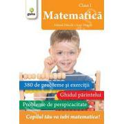 Matematica clasa I. 380 de probleme si exercitii