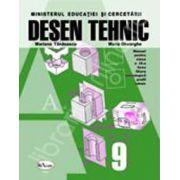Desen tehnic - manual pentru clasa a IX-a -Tanasescu