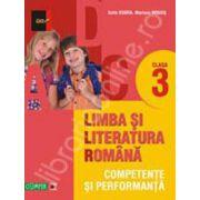 Limba si literatura romana. Competente si performanta clasa a III-a